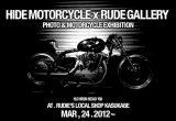 HIDE MOTORCYCLE × RUDE GALLERYの画像