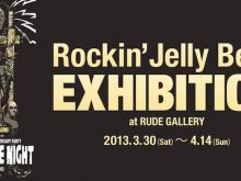 RUDE GALLERY Rockin'Jelly Bean EXHIBITIONの画像
