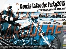 DOUCHE LAROUCHE Party 2013の画像